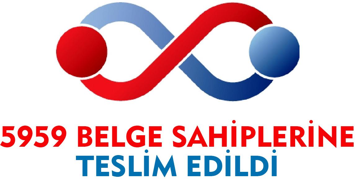 5959 BELGE SAHİPLERİNE TESLİM EDİLDİ