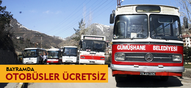 BAYRAMDA OTOBÜSLER ÜCRETSİZ