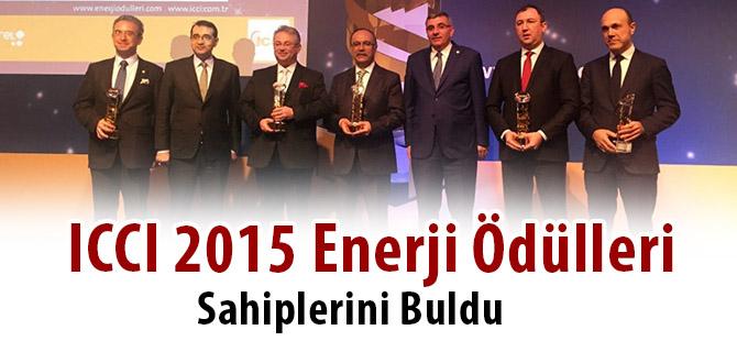 (ICCI) 2015 Enerji Ödülleri Sahiplerini Buldu