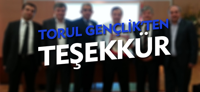 TORUL GENÇLİK'TEN TEŞEKKÜR