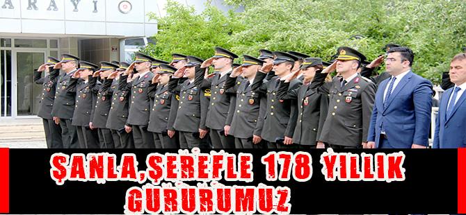 ŞANLA, ŞEREFLE 178 YILLIK GURURUMUZ
