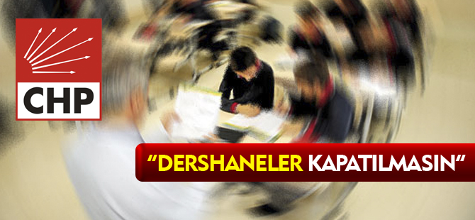 """DERSHANELER KAPATILMASIN"""