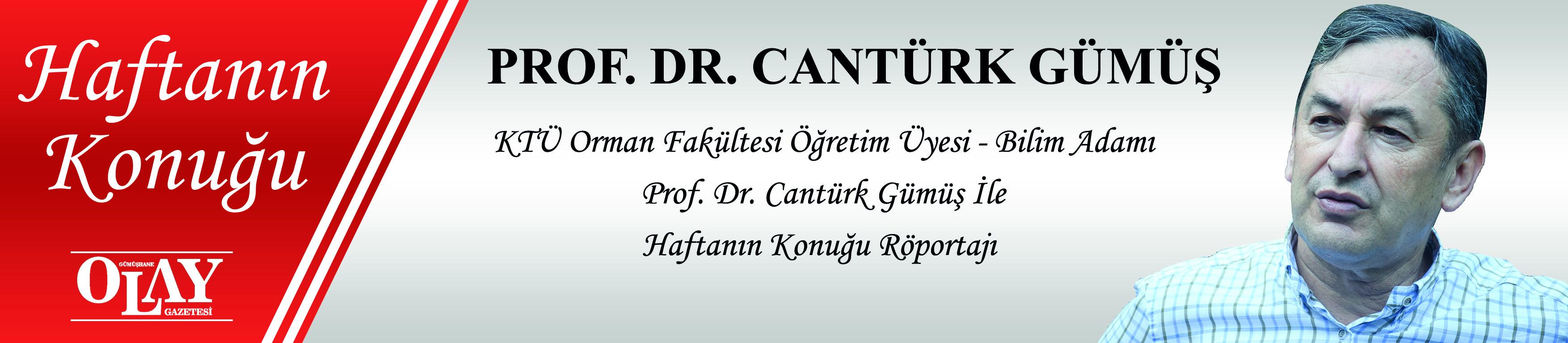 KTÜ ORMAN FAKÜLTESİ ÖĞRETİM ÜYESİ - BİLİM ADAMI PROF. DR. CANTÜRK GÜMÜŞ İLE HAFTANIN KONUĞU RÖPORTAJI