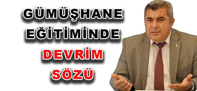 Milli Eğitim Müdürü Sünnetçi'den  GÜMÜŞHANE EĞİTİMİNDE DEVRİM SÖZÜ