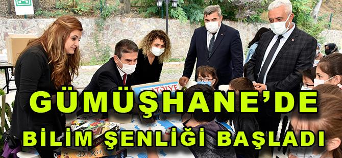 GÜMÜŞHANE'DE BİLİM ŞENLİĞİ BAŞLADI