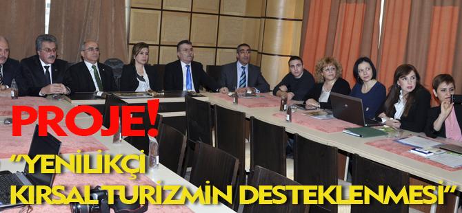 """""""YENİLİKÇİ KIRSAL TURİZMİN DESTEKLENMESİ"""""""