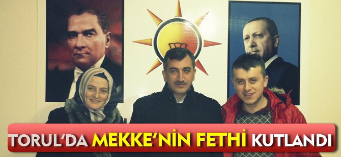 TORUL'DA MEKKE'NİN FETHİ KUTLANDI