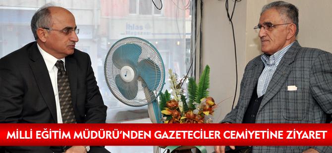 MİLLİ EĞİTİM MÜDÜRÜ'NDEN GAZETECİLER CEMİYETİ'NE ZİYARET