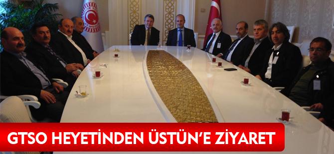 GTSO HEYETİNDEN ÜSTÜN'E ZİYARET