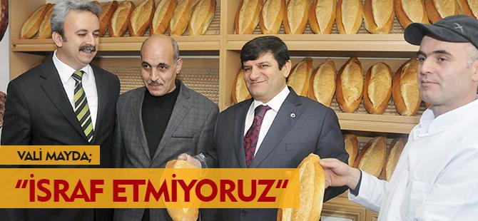 İSRAF ETMİYORUZ