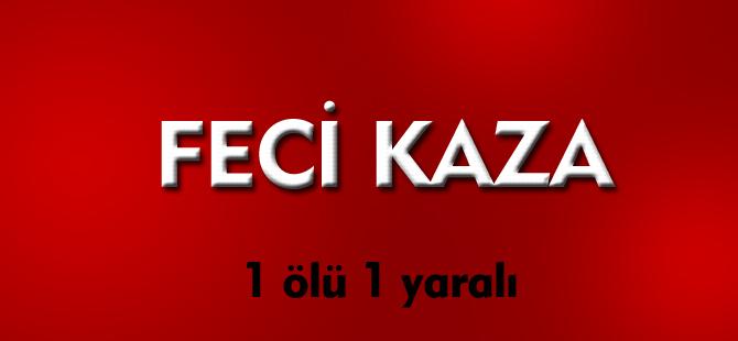 FECİ KAZA