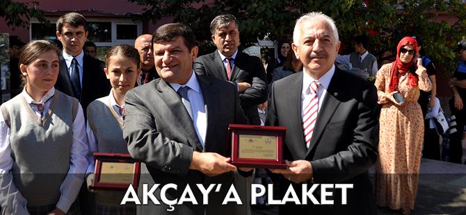 AKÇAY'A PLAKET
