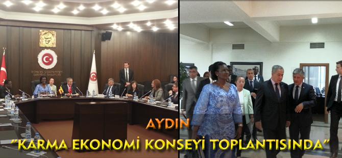 "AYDIN "" KARMA EKONOMİ KONSEYİ TOPLANTISINDA"