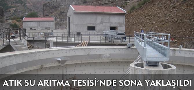 ATIK SU ARITMA TESİSİ'NDE SONA YAKLAŞILDI