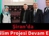 Şiran'da Ala Kilim projesi devam ediyor