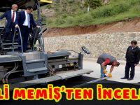 VALİ MEMİŞ'TEN İNCELEME