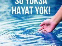 Suyun Korunması ve İyi Yönetimi Şart