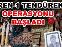 Karadeniz'in Şehit Evladı Eren Bülbül'ün Maneviyatı Teröristlerin Tepesinde EREN-1 TENDÜREK OPERASYONU BAŞLADI