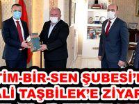 EĞİTİM-BİR-SEN ŞUBESİ'NDEN VALİ TAŞBİLEK'E ZİYARET