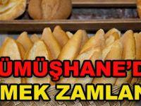 GÜMÜŞHANE'DE EKMEK ZAMLANDI