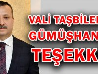 VALİ TAŞBİLEK'TEN  GÜMÜŞHANE'YE TEŞEKKÜR