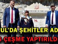 TORUL'DA ŞEHİTLER ADINA 6 ÇEŞME YAPTIRILDI