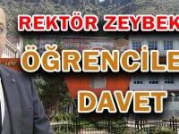 REKTÖR ZEYBEK'TEN ÖĞRENCİLERE DAVET