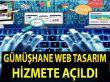GÜMÜŞHANE WEB TASARIM HİZMETTE